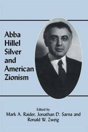 Abba Hillel Silver and American Zionism image