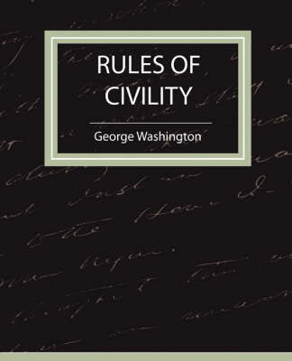 Rules of Civility by Washington George Washington