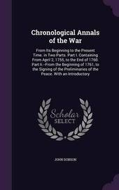 Chronological Annals of the War by John Dobson image