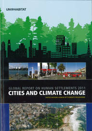 Cities and Climate Change by United Nations Human Settlements Programme (Un-Habitat)