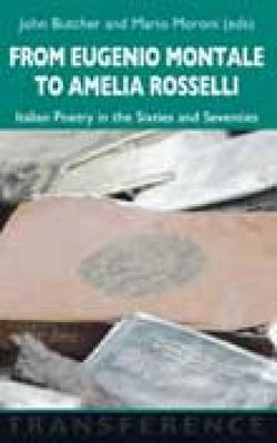 From Eugenio Montale to Amelia Rosselli
