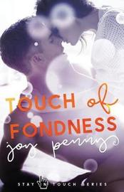 Touch of Fondness by Joy Penny