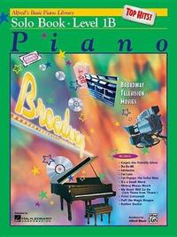 Alfred's Basic Piano Library Top Hits! Solo Book, Bk 1b
