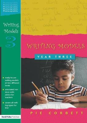 Writing Models Year 3 by Pie Corbett image