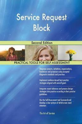 Service Request Block Second Edition by Gerardus Blokdyk image