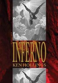 Inferno: Volume 1 by Ken Hollings