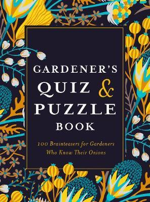 Gardener's Quiz and Puzzle Book by Simon Akeroyd