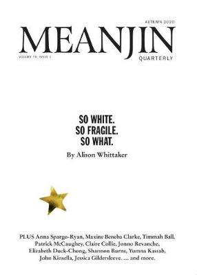 Meanjin Vol 79 No 1 by Jonathan Green