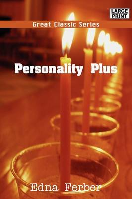 Personality Plus by Edna Ferber image