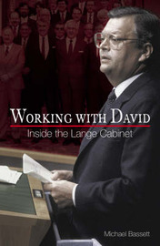 Working with David: Inside the Lange Cabinet by Michael Bassett image