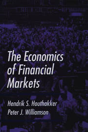 The Economics of Financial Markets by Hendrik S Houthakker image