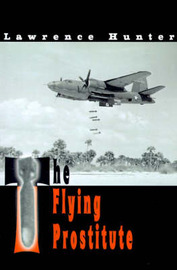 The Flying Prostitute by Lawrence J. Hunter image