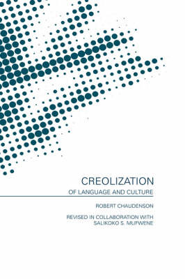 Creolization of Language and Culture by Robert Chaudenson image