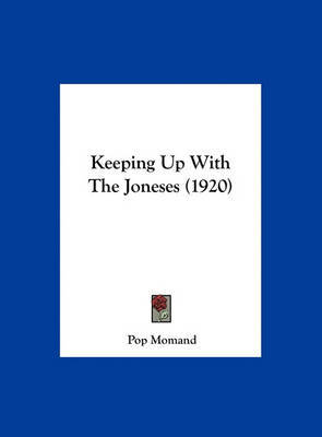 Keeping Up with the Joneses (1920) by Pop Momand image