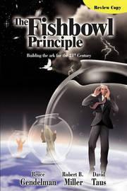 The Fishbowl Principle by Gendelman