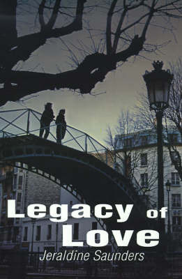 Legacy of Love by Jeraldine Saunders