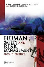 Human Safety and Risk Management by A. Glendon