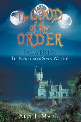 The Good of the Order by Ally J. Mahin image