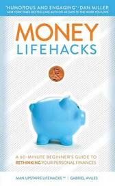 Money Lifehacks by Gabriel Aviles