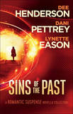 Sins of the Past: A Romantic Suspense Novella Collection by Dee Henderson