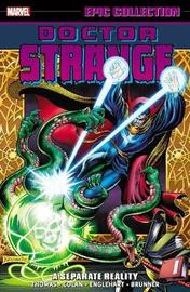 Doctor Strange Epic Collection: A Separate Reality by Steve Englehart