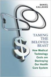 Taming the Beloved Beast by Daniel Callahan