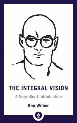 Integral Vision by Ken Wilber image