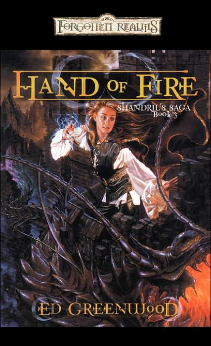 Forgotten Realms: Hand of Fire (Shandril's Saga #3) by Ed Greenwood image