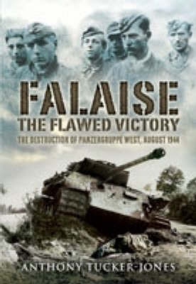 Falaise by Anthony Tucker-Jones