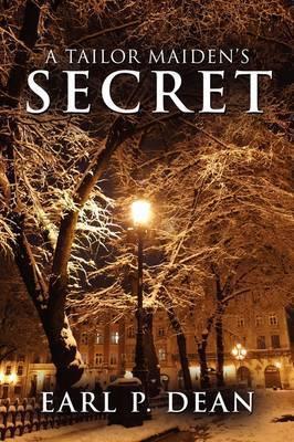 A Tailor Maiden's Secret by Earl P. Dean
