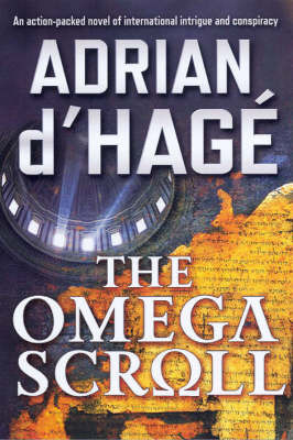 The Omega Scroll by D'Hage Adrian