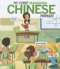 My First Mandarin Chinese Phrases by Jill Kalz
