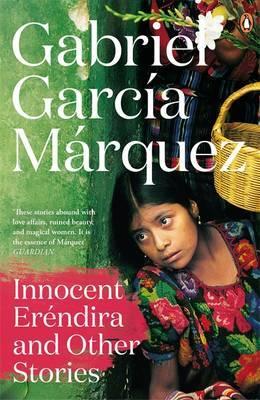 Innocent Erendira and Other Stories by Gabriel Garcia Marquez image