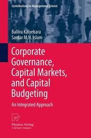 Corporate Governance, Capital Markets, and Capital Budgeting by Baliira Kalyebara