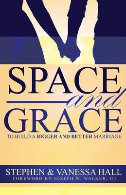 Space and Grace by Stephen Hall