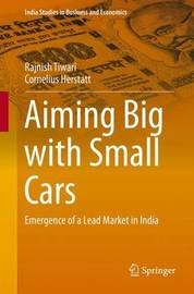 Aiming Big with Small Cars by Rajnish Tiwari