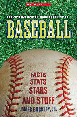 Ultimate Guide to Baseball by James Buckley, Jr image