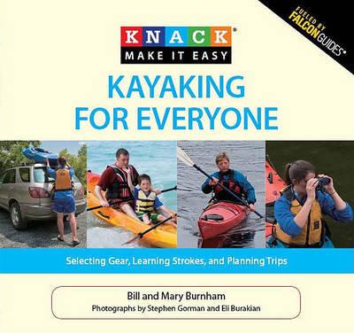 Knack Kayaking for Everyone by Bill Burnham