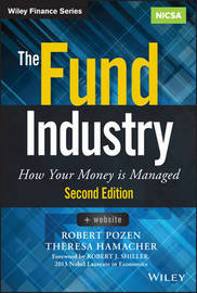 The Fund Industry by Robert C Pozen