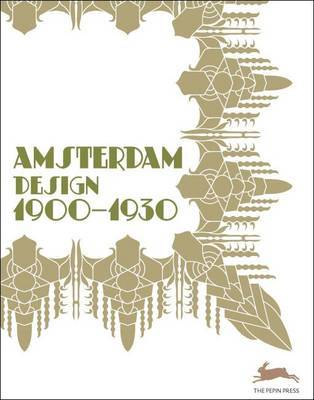 Amsterdam 1900 - 1920 by Pepin Press