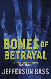 Bones of Betrayal by Jefferson Bass image