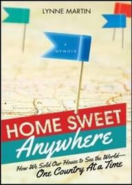 Home Sweet Anywhere by Lynne Martin