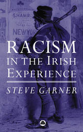 Racism in the Irish Experience by Steve Garner image