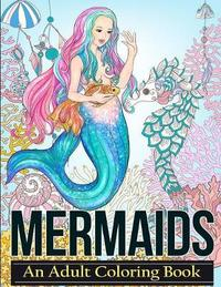 Mermaids by Adult Coloring Books