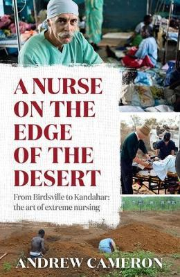 A Nurse on the Edge of the Desert by Andrew Cameron