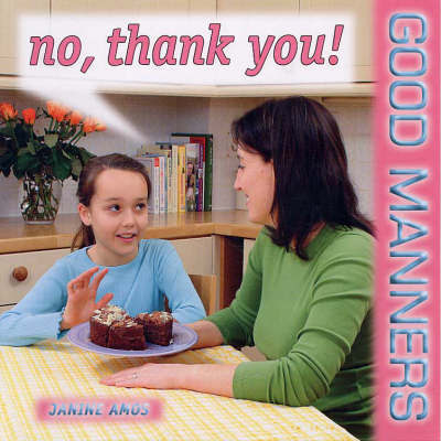 No, Thank You! by Janine Amos
