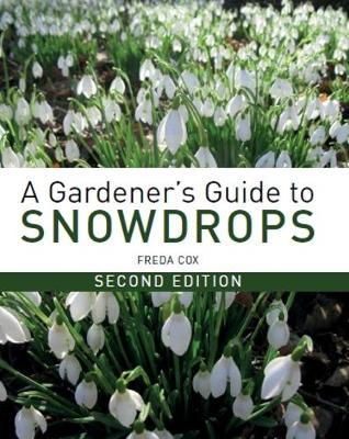 A Gardener's Guide to Snowdrops by Freda Cox image