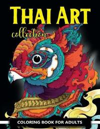 Thai Art Collection Coloring Book for Adults by V Art