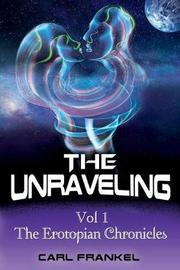 The Unraveling by Carl Frankel image