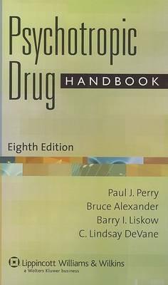 Psychotropic Drug Handbook by Bruce Alexander